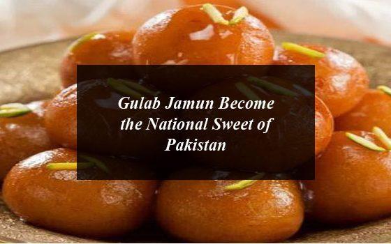 What a Joke! Pakistan hoaxes our Gulab Jamun as their National Sweet