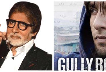 Amitabh Bachchan praised Ranveer Singh role in Gully Boy