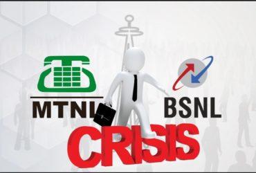 BSNL & MTNL crisis
